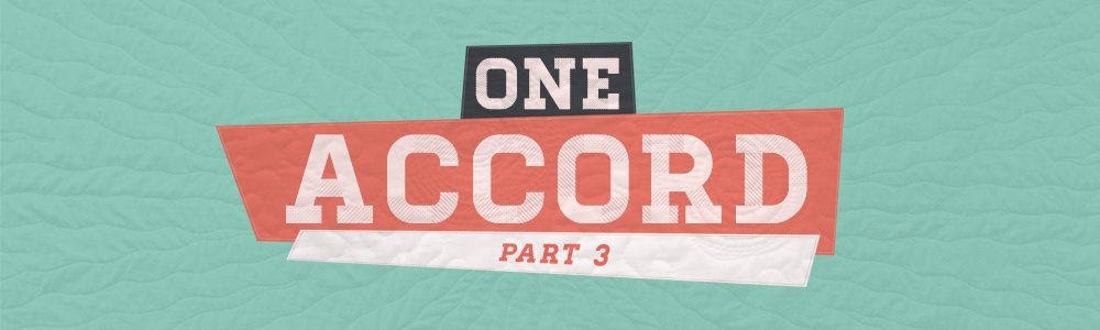 One Accord // Part 3