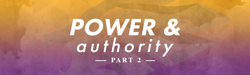 Power & Authority // Part 2