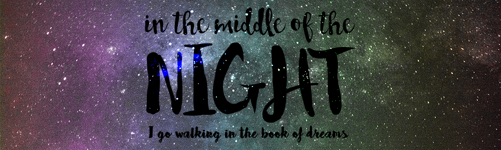 In the Middle of the Night I Go Walking in the Book of Dreams