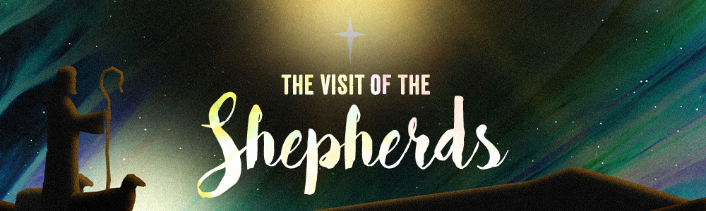 The Visit of the Shepherds